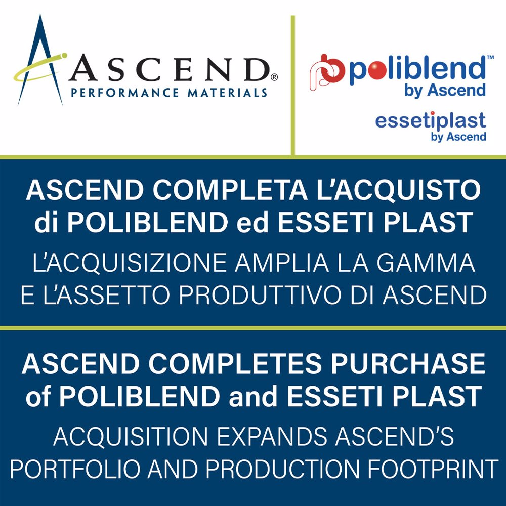 Ascend completes purchase of Poliblend ed Essetiplast